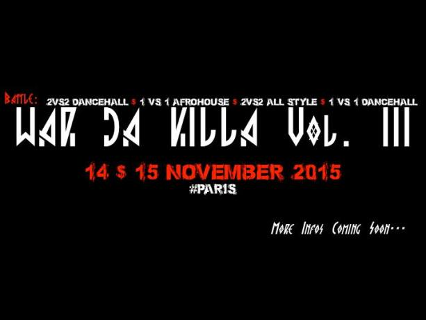 WAR DA KILLA // Volume III // Urban Dance Festival // Workshops and Battle