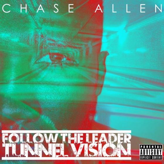 Chase Allen - Tunnel Vision (Mixtape)