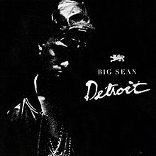 Big Sean made the 313 proud with this mixtape.
