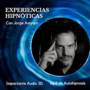 Hipnofonía de relajación con Jorge Astyaro - Hipnosis aplicada