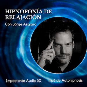 Experiencias hipnóticas - Hipnosis Aplicada - Jorge Astyaro