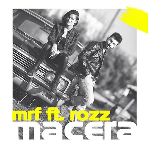 Mrf feat Rozz - Macera