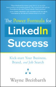 Cover of The Power Formula for LinkedIn Success by Wayne Breitbarth
