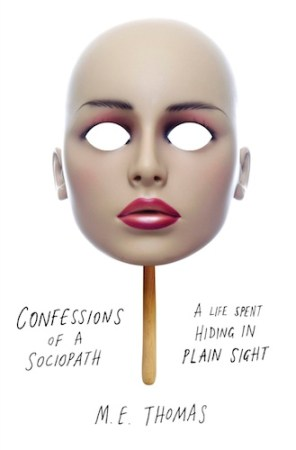 cover of confession of a sociopath mask on a stick