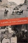 cover of ladies of the canyon old photos of canyon women on horses