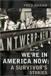 cover of we're in america now black and white photo of people disembarking ship at antwerp ny