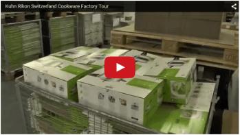 VIDEO: Kuhn Rikon Switzerland Factory Tour