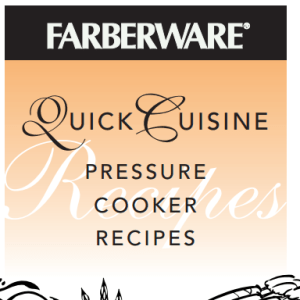 Farberware Quick Cuisine Pressure Cooker Recipe Booklet