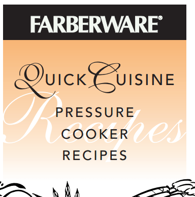 Free pressure cooker manual recipe booklet library farberware quick cuisine pressure cooker recipe booklet fandeluxe Choice Image