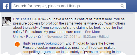 "Eric Theiss: LAURA -- You have a serious conflict of interest here. You sell pressure cookers for profit on the same website where you ""warn"" others about the safety of your commpetitor's and claim to be looking out for their safety? Ridiculous. My power pressure cook... See More"