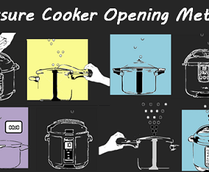 Pressure Cooker Opening Methods Explained + Tips!