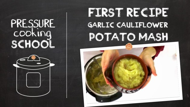 The First Recipe - Pressure Cooking School