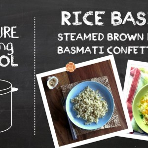 Rice Basics – Pressure Cooking School