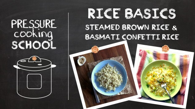 Pressure Cooker Rice Basics - Pressure Cooking School!