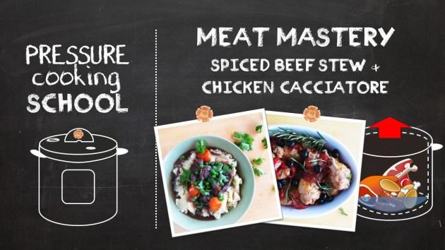 Mastering Meats in the Pressure Cooker - Pressure Cooking School!