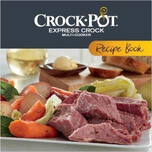 Crock-Pot Express Crock Multi-cooker Recipe Book