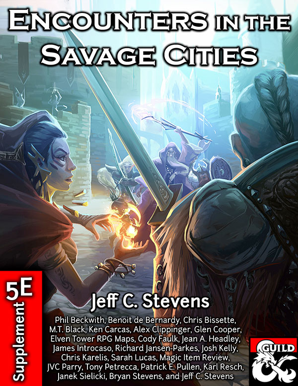 Introducing: Encounters in the Savage Cities for 5e D&D