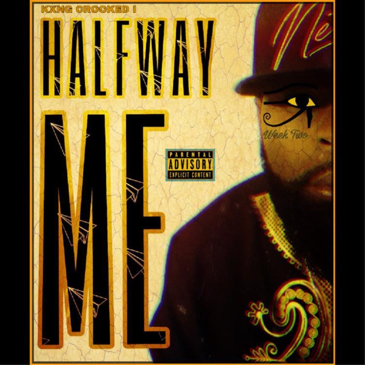 "KXNG Crooked – ""Halfway Me"""