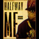 "KXNG Crooked – ""Halfway Me"""