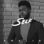 Khalid – Self (Audio)