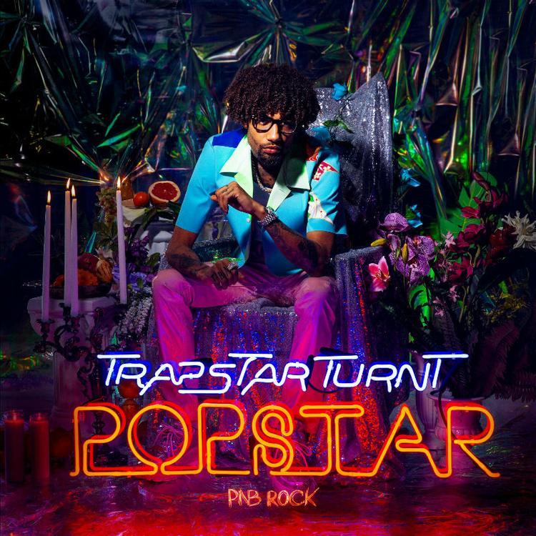 "PnB Rock  – ""TrapStar Turnt PopStar"" Album"
