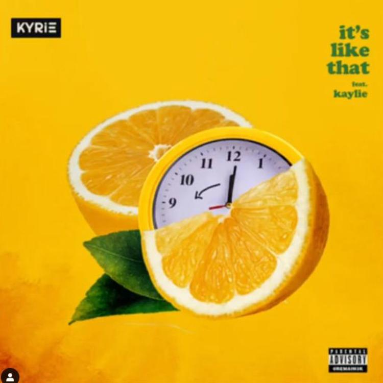 "KYRIE – ""It's Like That"""