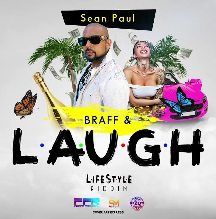 Sean Paul – BRAFF & LAUGH