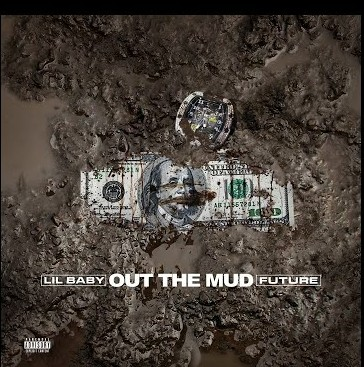Lil Baby – Out Of Mud ft Future (Audio)