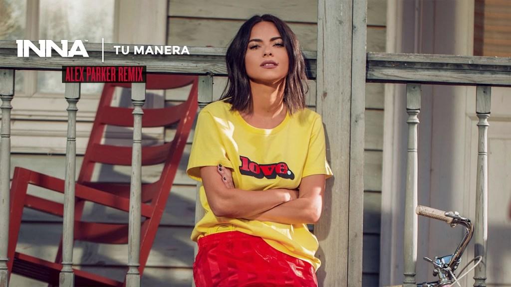 INNA – Tu Manera | Alex Parker Remix