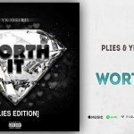 Plies Worth It Remix Mp3