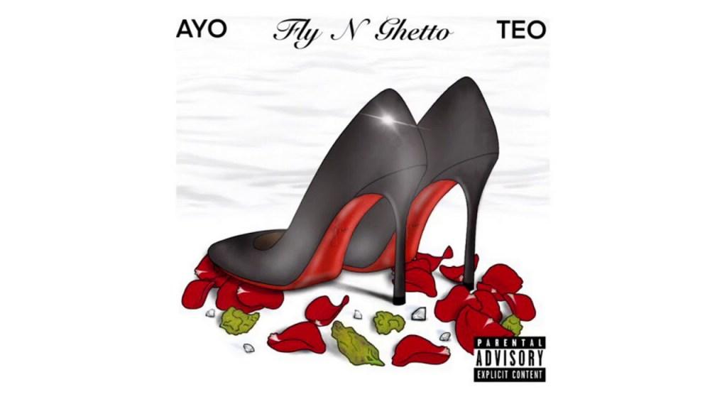 Ayo & Teo – Fly N Ghetto (Audio)