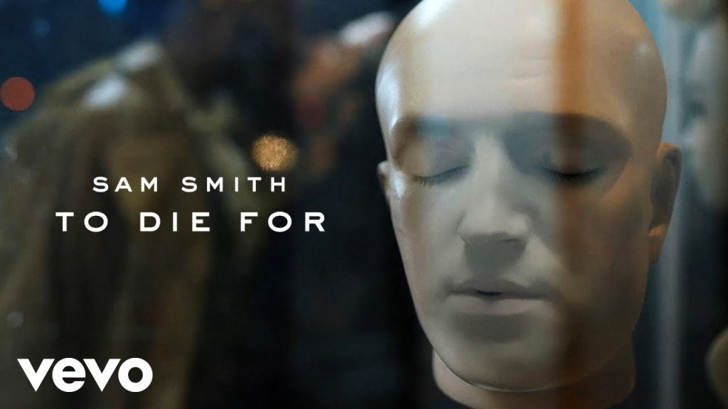 Sam Smith – To Die For (Video)