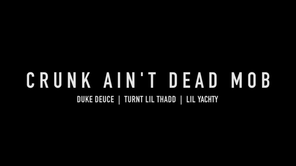 Duke Deuce – Crunk Ain't Dead MOB ft Lil Yachty & Turnt Lil Thadd (Video)
