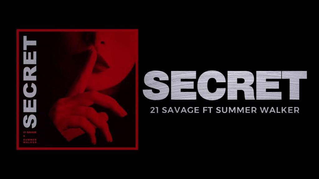 21 Savage – Secret Ft Summer Walker (Audio)