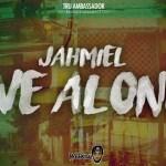 Jahmiel We Alone