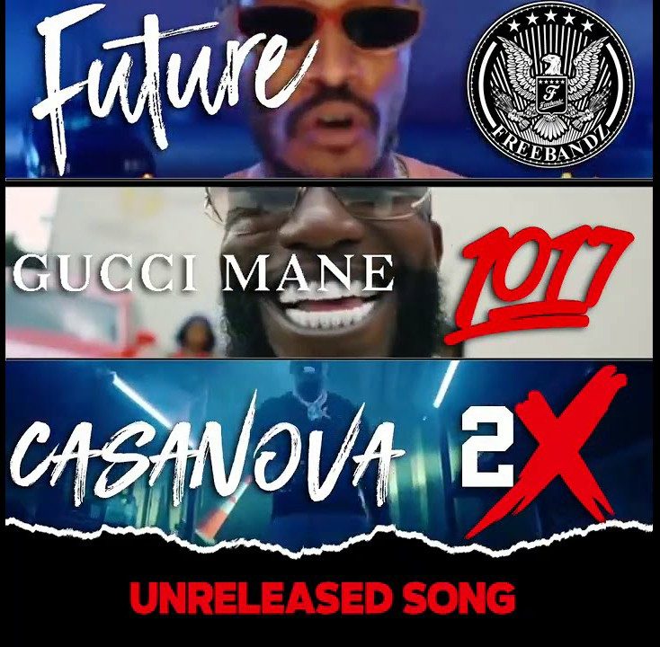 Casanova – Unreleased Song Ft Future & Gucci Mane