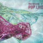 YBN Nahmir – Pop Like This Ft Yo Gotti