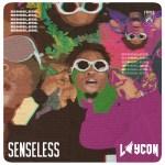 Laycon Senseless MP3