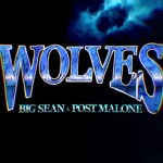 Big Sean – Wolves ft. Post Malone