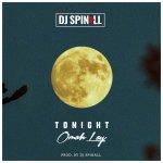 DJ Spinall – Tonight