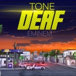 Eminem – Tone Deaf [Video]
