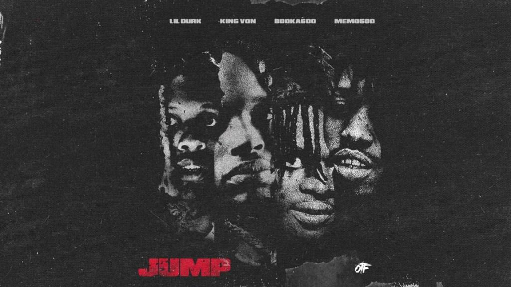 Lil Durk, King Von – Jump ft Booka600 & Memo600