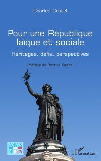 Couverture du livre «Pour une République laïque et sociale » de Charles Coutel