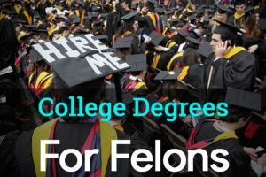 College Degrees for Felons