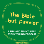 The Bible…but Funnier