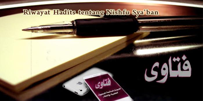 Riwayat Hadits tentang Nishfu Sya'ban