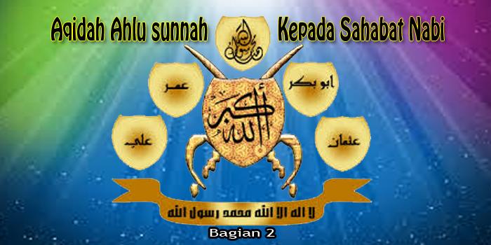 Aqidah Ahlu Sunnah Terkait Para Shabat Nabi (bag.2)