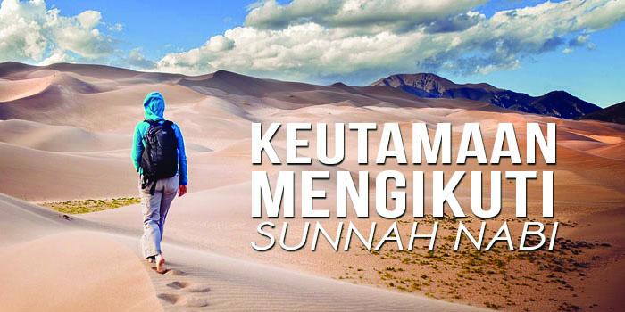 Bersemangat Mengikuti Sunnah