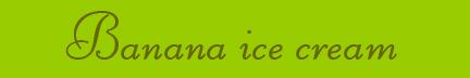 """Banana ice cream"" blog post banner"