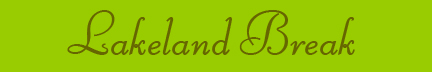 """Lakeland Break"" blog post banner"